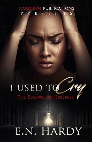 I Used To Cry: The Essence Of Essence