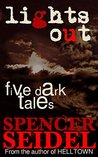 Lights Out: Five Dark Tales
