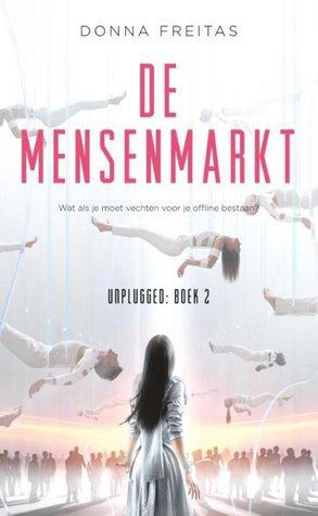 De Mensenmarkt (Unplugged, #2)