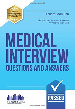 Medical Interview Questions and Answers: 1 (Testing Series)