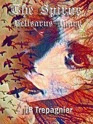 Belisarus Diary(The Spirus 2)