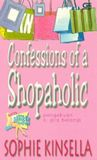 Download Confessions of a Shopaholic - Pengakuan Si Gila Belanja (Shopaholic, #1)