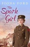 The Spark Girl (The Spark Girls #1)