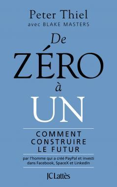 Zero to One : Comment construire le futur