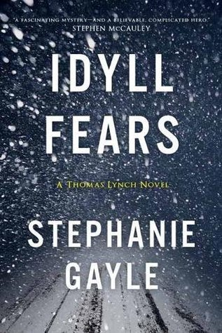 Idyll Fears (Thomas Lynch #2)