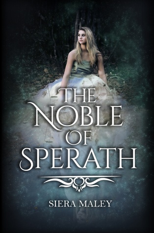 The Noble of Sperath (The Heirs of Eveinia, #1)