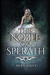 The Noble of Sperath by Siera Maley