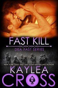 Fast Kill by Kaylea Cross
