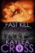 Fast Kill (DEA FAST, #2)