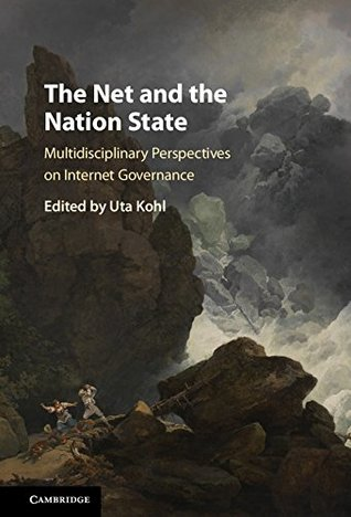 the-net-and-the-nation-state-multidisciplinary-perspectives-on-internet-governance