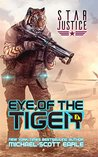 Eye of the Tiger (Star Justice #1)