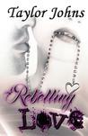 Rebelling Love