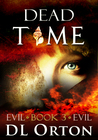 Dead Time (Between Two Evils #3)