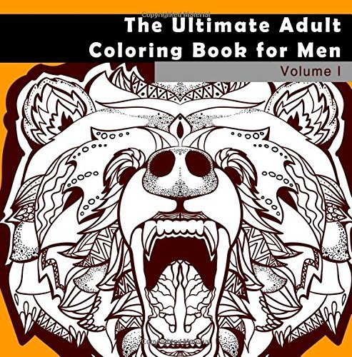 The Ultimate Adult Coloring Book for Men