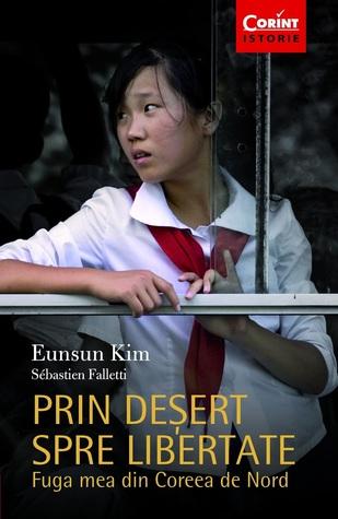 Prin deșert spre libertate by Eunsun Kim