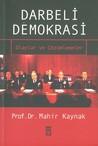 Darbeli Demokrasi: Olaylar ve Çözümlemeler