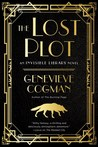 The Lost Plot  (The Invisible Library #4)