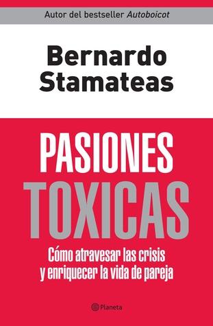 emociones toxicas txicas bernardo stamateas pdf pdf download