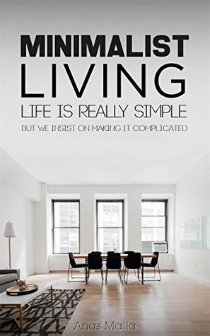 Minimalist Living Complete Guide To How Declutter Your Home Simplify