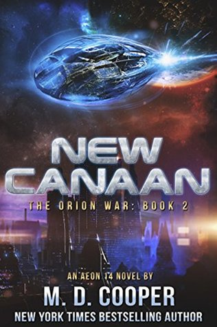 New Canaan: An Aeon 14 Story (The Orion War #2)