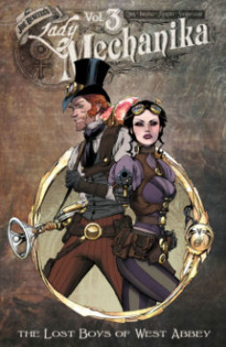 Lady Mechanika, Vol. 3: The Lost Boys of West Abbey