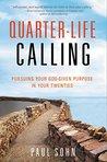 Quarter-Life Call...