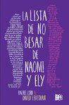 La lista de no besar de Naomi y Ely by Rachel Cohn