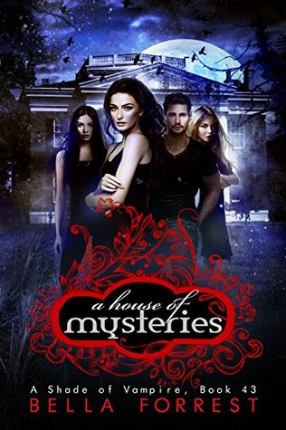 A House of Mysteries(A Shade of Vampire 43)