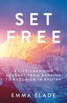 Set Free by Emma Slade