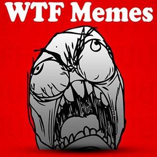 WTF Memes: YO MOMMA SO FAT 2500 DANK Memes: (Funny Wank Books, Poop Jokes, Comedy Fart, Free Sluts Bonus Boobs Memes XL)
