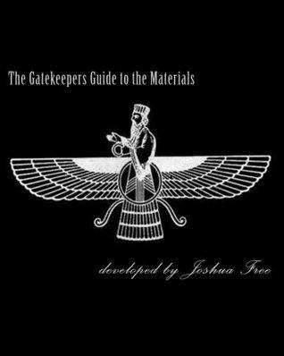 The Gatekeepers Guide to the Materials: Chamberlains Chronicles & Modern Mardukite Memoir: New Babylon Rising: Guardians of the Gates (2008-2013 NexGen Scrapbook Edition)