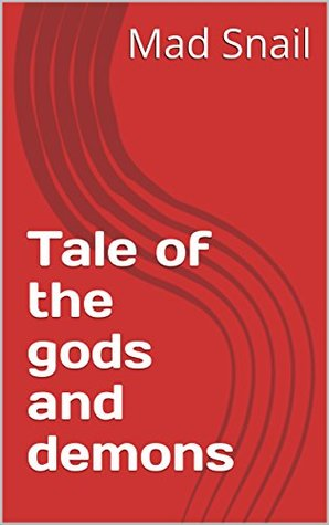 Tale of the gods and demons