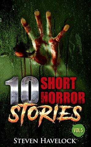 10 Short Horror Stories vol:5