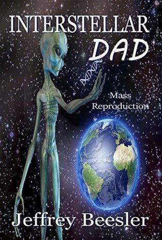 Interstellar Dad: Mass Reproduction