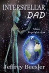 Interstellar Dad: Mass Reproduction