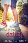 Incriminating Dating by Rebekah L. Purdy