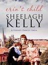 Erin's Child (Feeney Family Sagas Book 3)