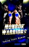 Taking Their Human (Monrok Warriors, #1)