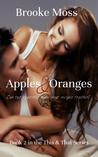 Apples & Oranges (This & That #2)