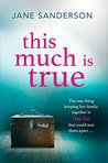 This Much is True: The gripping story of a shocking secret at the heart of a family