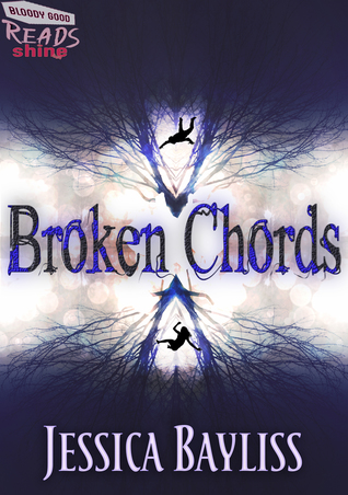 Broken Chords By Jessica Bayliss
