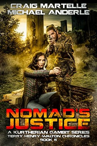 Nomad's Justice (Kurtherian Gambit: Terry Henry Walton Chronicles #6)