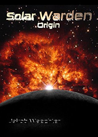Solar Warden: Origin