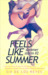 Feels Like Summer by Six de los Reyes