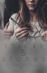 Sticks & Stones by Rachael  Brownell