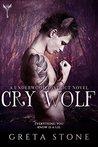 Cry Wolf by Greta Stone