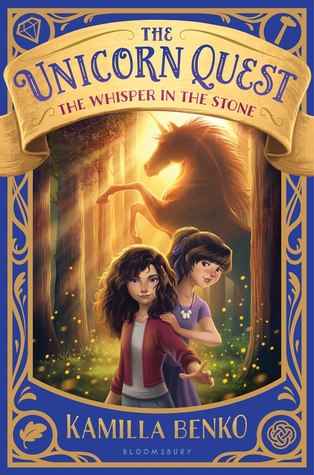 The Whisper in the Stone (The Unicorn Quest #1)