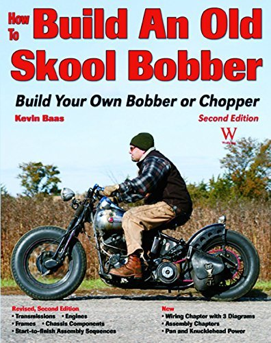 How to Build an Old Skool Bobber: Build Your Own Bobber or Chopper