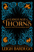 The Language of Thorns: Midnight Tales and Dangerous Magic (Grisha Verse, #0.5, #2.5, #2.6)