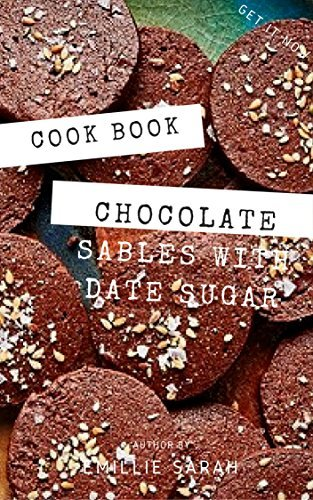 Best Chocolate Sables with Date Sugar || Recipe Book